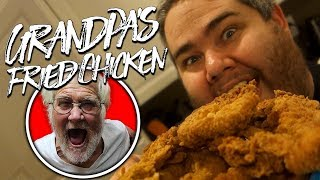 GRANDPA'S FRIED CHICKEN!