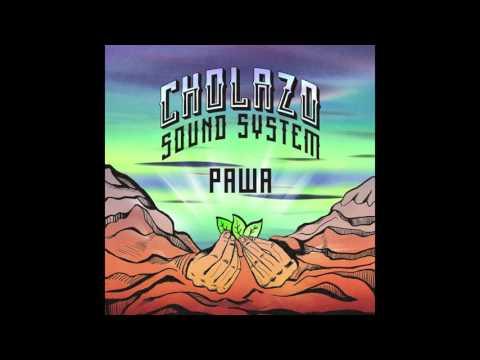 Cholazo Sound System - 02 - Cholazo
