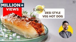 Best &amp Easy Veg Hot dog recipe  वज हट डग घर प  Chef Ranveer Brar