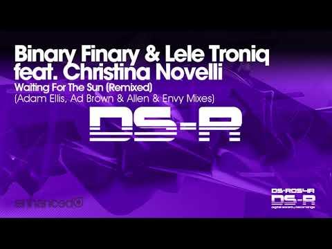 VOCAL TRANCE: Binary Finary & Troniq Ft Christina Novelli - Waiting For The Sun (Allen & Envy Remix)