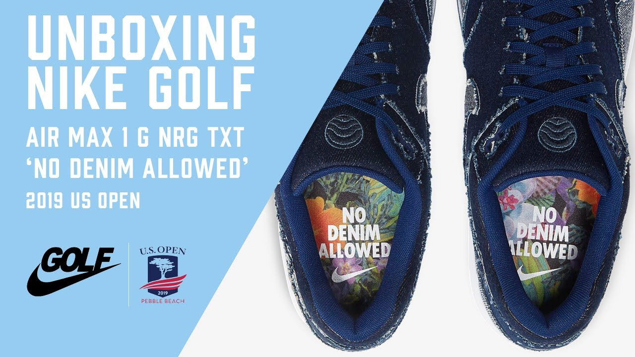 Nike Golf Unboxing The Air Max 1 G Nrg Txt No Denim Allowed Us Open 2019 Youtube