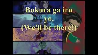 TEEN TITANS theme song (Japanese) Lyric Romanji / English