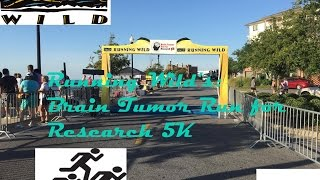 Running Wild: Brain Tumor Run for Research 5k