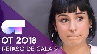 REPASO DE GALA | GALA 9 | OT 2018