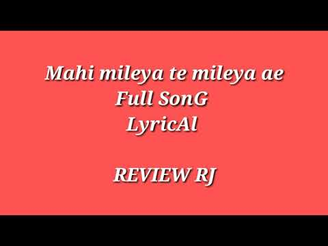 Mahi Mileya ty Mileya ae Gairan Di Gali  (Full Song) Lyrical   ° Latest SonG 2018 °  ReVieW Rj