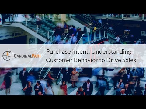 Purchase Intent: Understanding Customer Behavior to Drive Sa