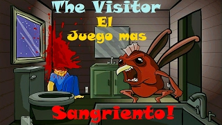 THE VISITOR El juego mas sangriento de todos los tiempos!