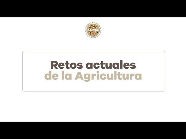 Retos actuales de la agricultura.