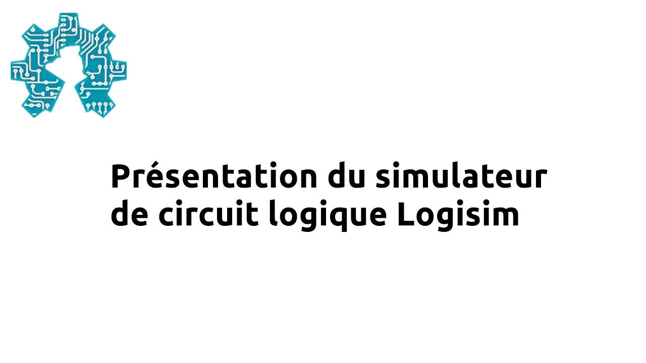 Pr sentation du simulateur de circuit logique logisim for Circuit logique