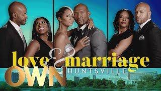 Introducing 'Love & Marriage: Huntsville' | Love and Marriage: Huntsville | Oprah Winfrey Network