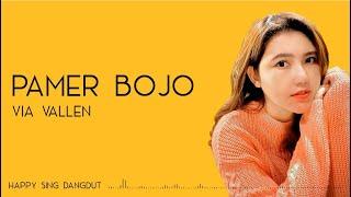 Download lagu Via Vallen - Pamer Bojo (Lirik)