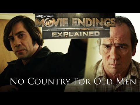 Movie Endings Explained: NO COUNTRY FOR OLD MEN (2007) Tommy Lee Jones, Javier Bardem crime thriller