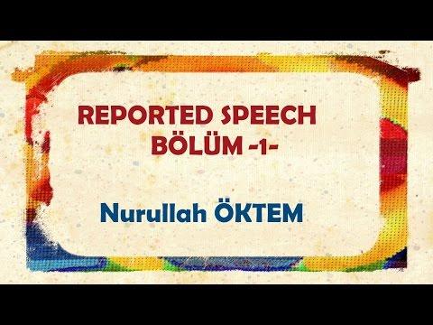 İngilizce Dersi 82 - Reported Speech - Bölüm 1
