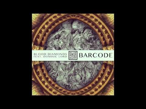 Blood Diamonds - Barcode feat. Dominic Lord (Figure Remix)
