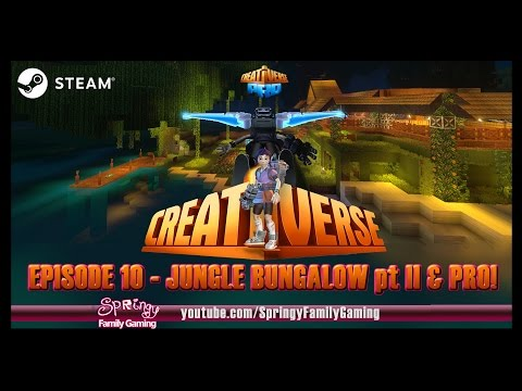 SFG - Creativerse - EP10 - Jungle Bungalow pt II & Pro!