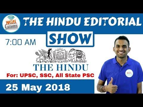 7:00 AM - THE HINDU EDITORIAL SHOW 24 May, 2018 | UPSC, SSC, Banking, IBPS, SBI Clerk
