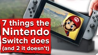 7 things the Nintendo Switch does (and 2 things it doesn
