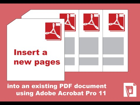 How To Insert A New Page Into An Existing PDF Document Using Adobe Acrobat Pro 11
