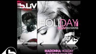 Madonna / Holiday 2011 (B-Liv Beach House rework) BOOTLEG PROMO