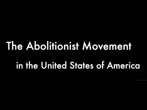 The Abolitionist Movement