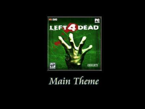 left 4 dead main menu theme