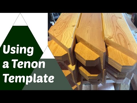 Make Tenons Faster & Easier, Use a Template: Timber Frame Joinery Part 2