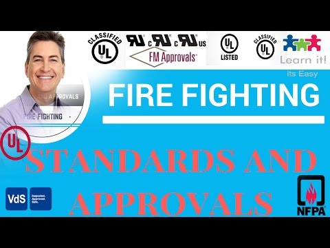 01 Standards And Approval In Fire Fighting (NFPA,UL,NBC,FM,LPCB,LPS, AND VdS)