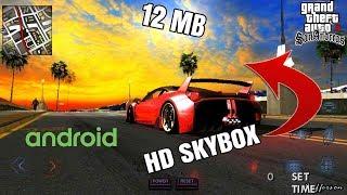 4K Skybox V3 (12 MB) GTA SA Android   Support Android 7.0   Full Installation Tutorial