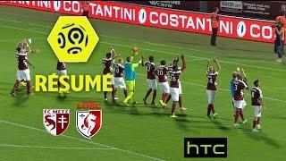 FC Metz - LOSC (3-2)  - Résumé - (FCM - LOSC) / 2016-17
