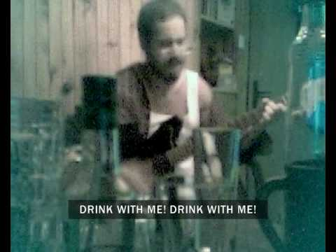 Drink With Me! (by The Arrogant Worms) - with lyrics