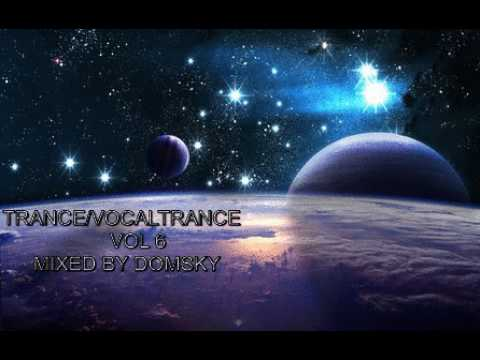 TRANCE/VOCAL TRANCE VOL 6   MIXED BY DOMSKY