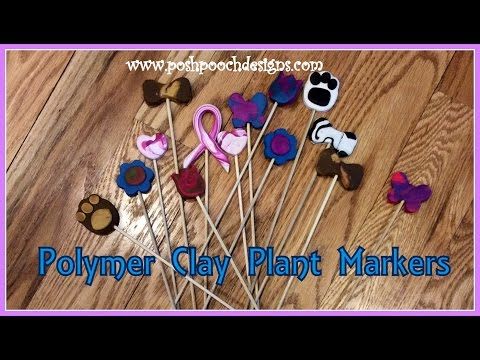 How To Make Polymer Clay Plant Stakes