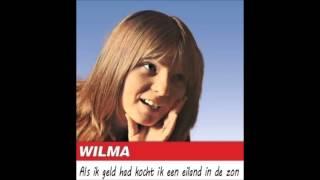 Wilma - Als ik geld had kocht ik een eiland in de zon