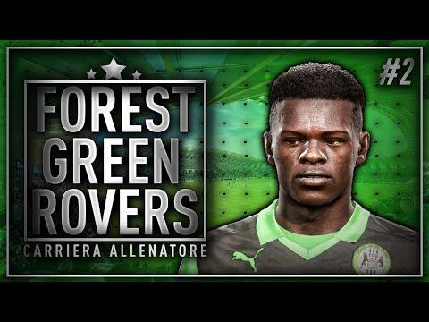 FIFA 18 - CARRIERA ALLENATORE FOREST GREEN ROVERS #2 - BOOM DI ACQUISTI!