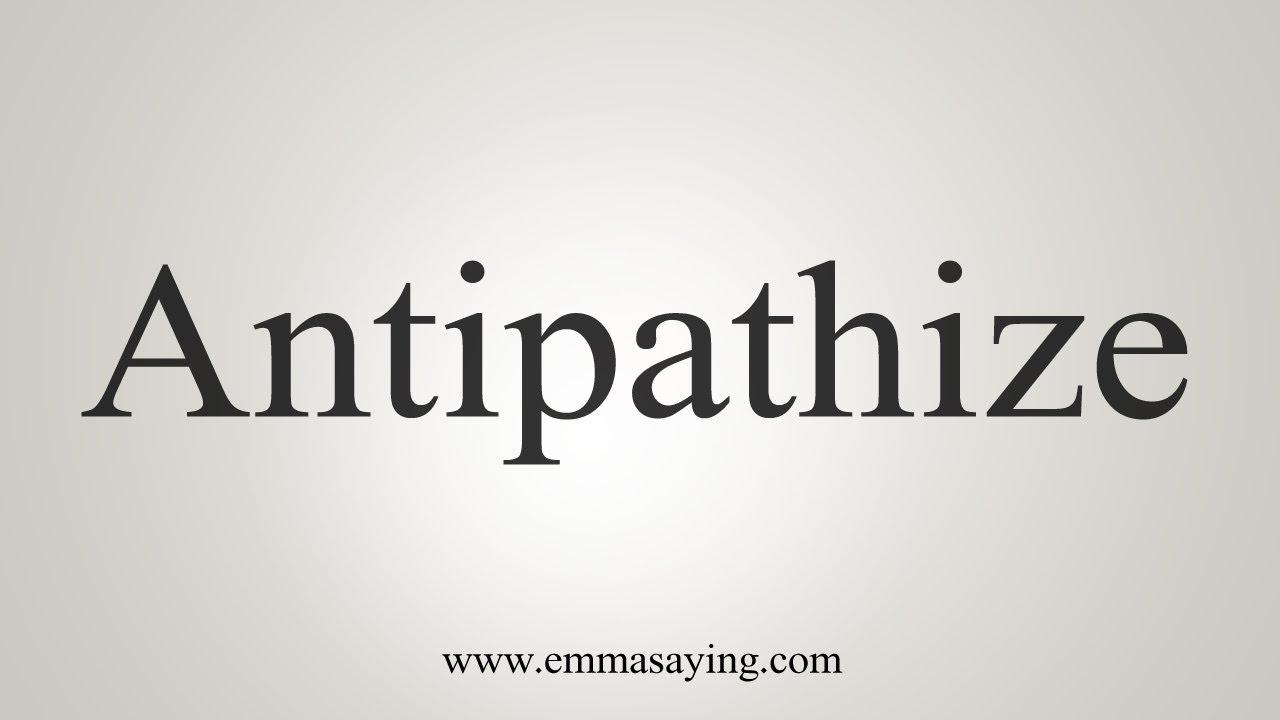 Antipathize