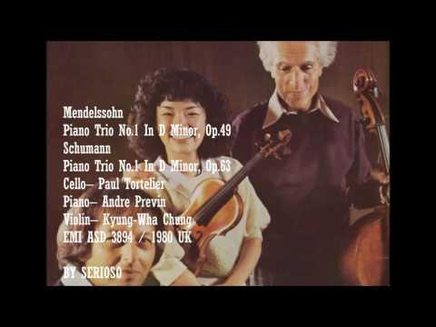 Mendelssohn, Schumann, Piano Trio No 1 , Kyung Wha Chung, Paul Tortelier, Andre Previn