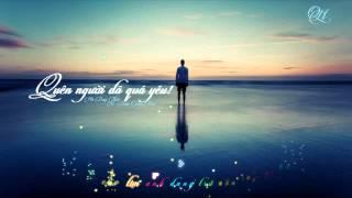 QUÊN NGƯỜI ĐÃ QUÁ YÊU - HÀ DUY THÁI (Video sub - kara)