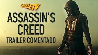 Assassin's Creed - Trailer Comentado | OmeleTV