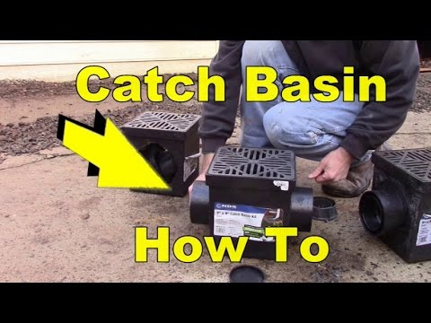 Catch Basin Use and Set Up
