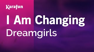 Karaoke I Am Changing - Dreamgirls *