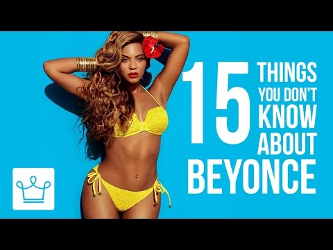 15 Things You Didn't Know About Beyonce