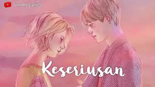Lirik lagu keseriusan - Rizky Febian by Tumblr Lyrics