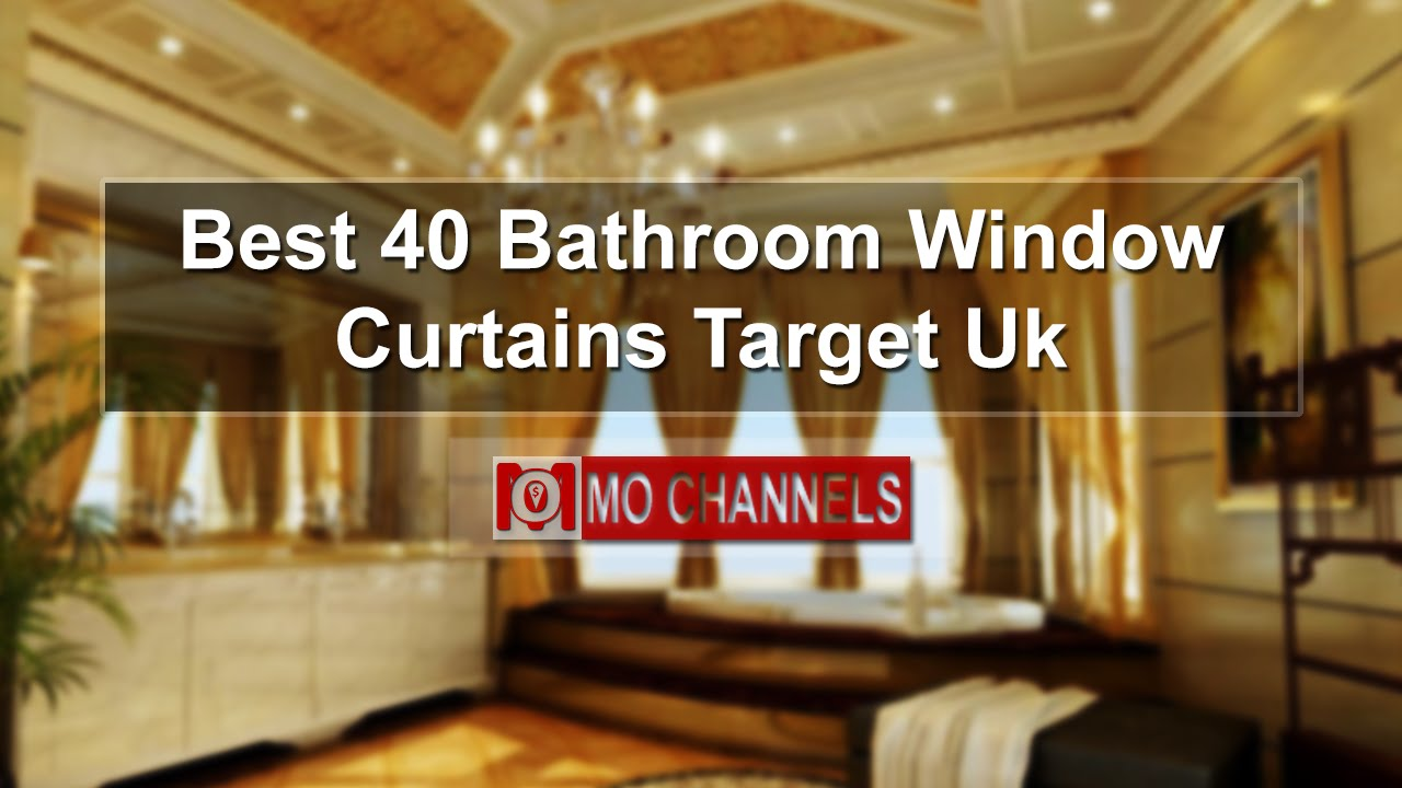 Bathroom Window Curtains Uk best 40 bathroom window curtains target uk - youtube
