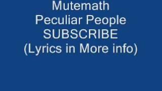 Mutemath Peculiar People
