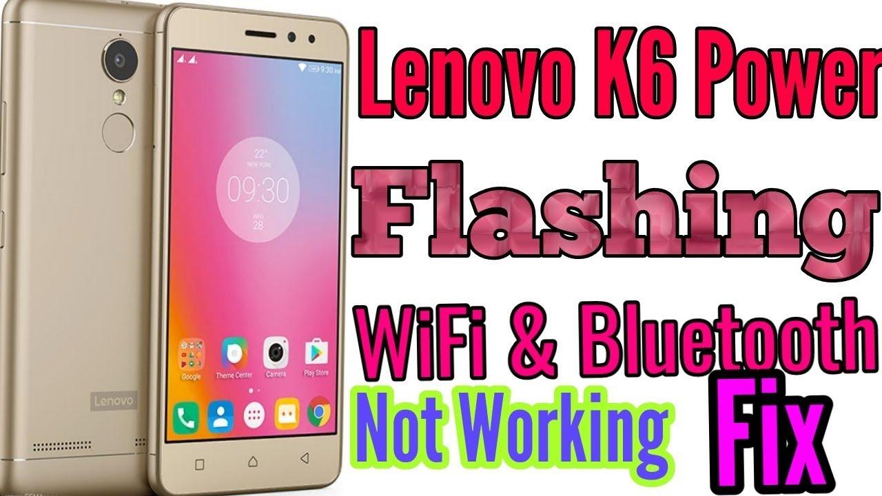 Lenovo K6 / K6 Power Flash Stock ROM Flashing Guide By Qfil Flash Tool