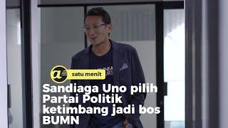 Sandiaga Uno tolak tawaran Erick jadi bos BUMN