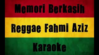 Download MEMORI BERKASIH REGGAE KAROKE