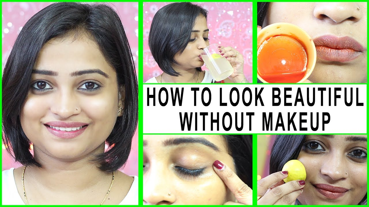 How to look Beautiful without MAKEUP  8 simple Tips to Get Clear skin,  Glowing Skin, Perfect skin