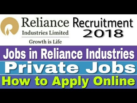 Jobs in Reliance industries II Private Job 2018 II How to Apply Online II Learn Technical