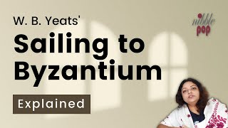 Sailing to Byzantium By W. B. Yeats | Line by Line Analysis